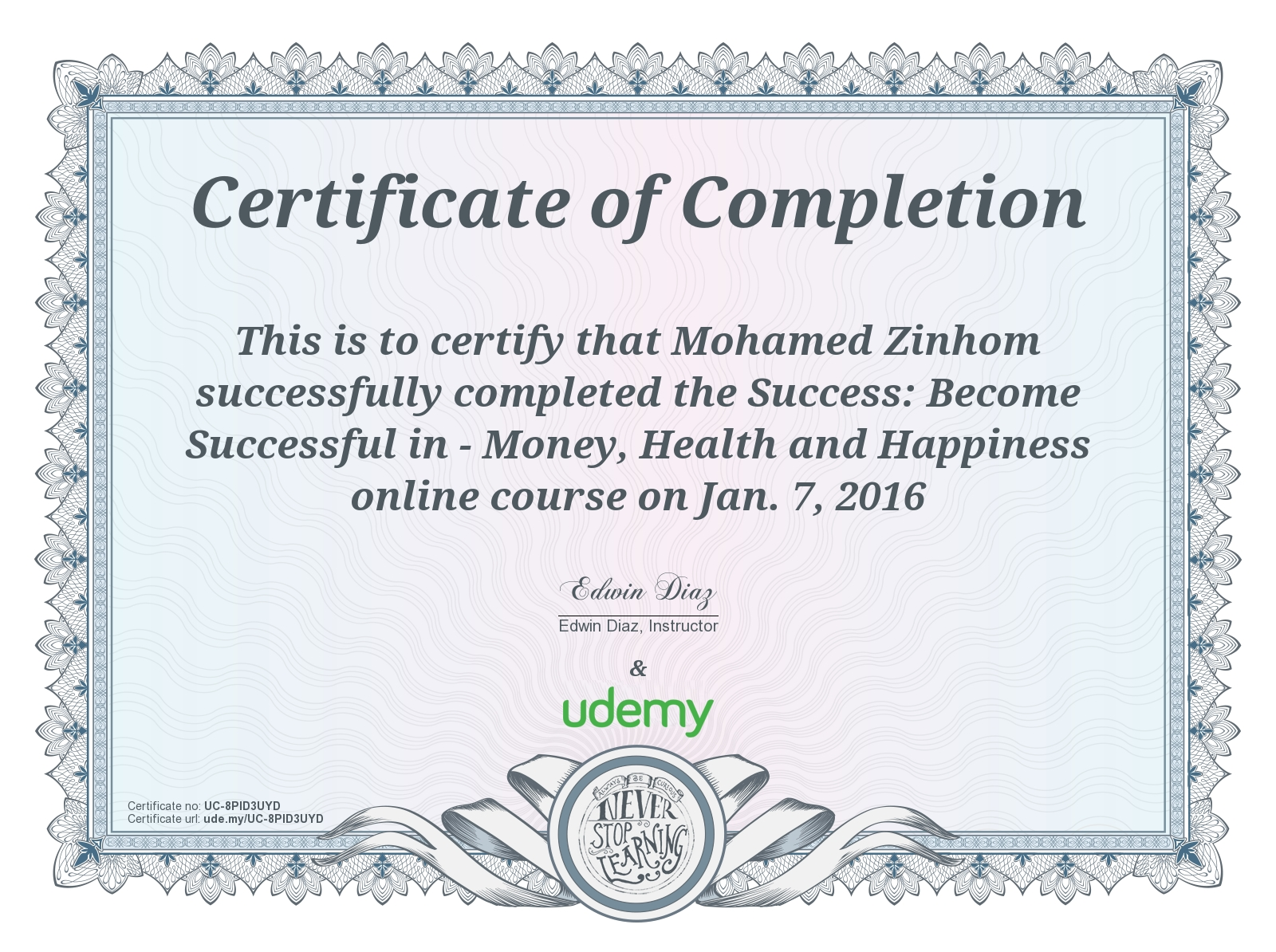 Certificate Of Completion become successful in money health and happyness